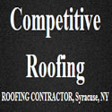Competitive Roofing - Syracuse, NY